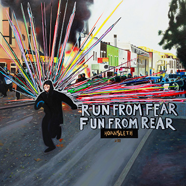 Image of   Run From Fear Fun From Rear af Hornsleth