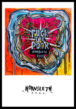 Image of   Fuck the poor af Hornsleth, Print i glas og ramme, 50x70 cm