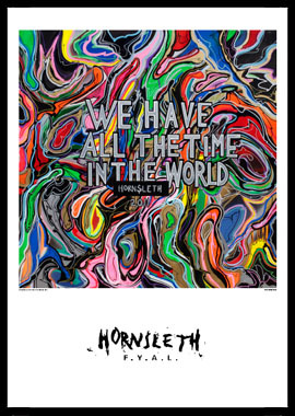 Image of   We have all the time in the world af Hornsleth, Print i glas og ramme, 50x70 cm